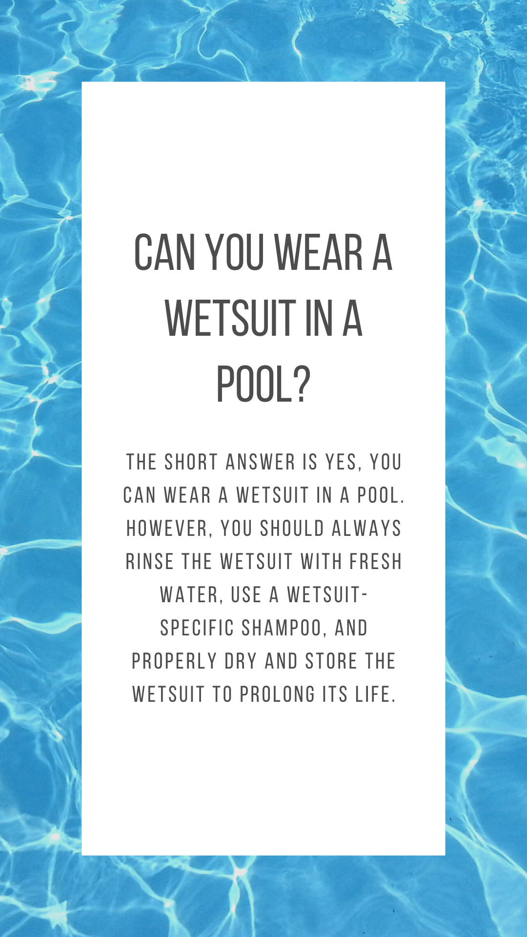 can you wear a wetsuit in a pool
